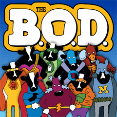 Sign The B.O.D. with the cow super heros