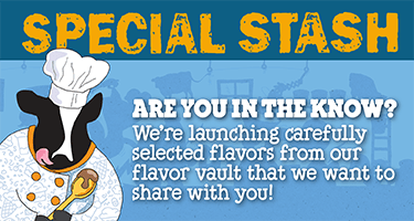 Are you in the know about our Special Stash flavors?