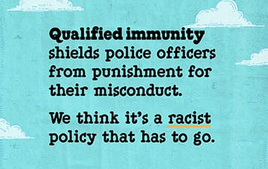 Qualified immunity is a racist policy that has to go
