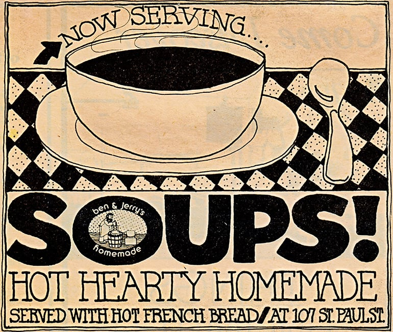 Ben & Jerry's Early Days we used to sell soup