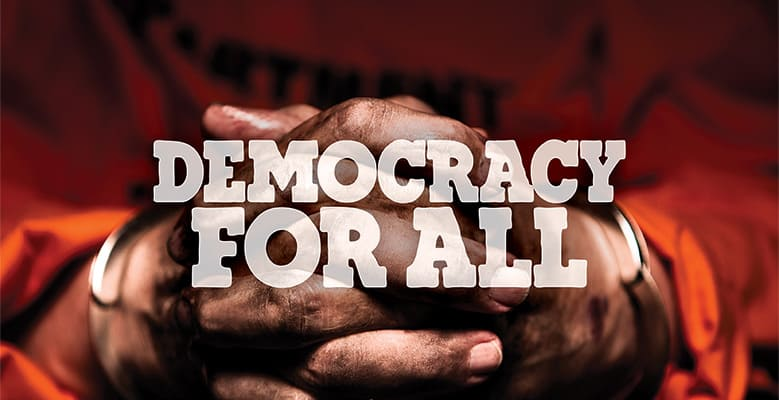 Democracy for all.