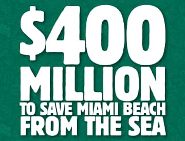 400-million to save miami beach from the sea banner