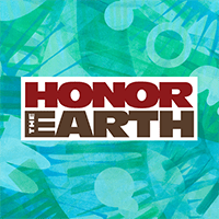 Honor The Earth Is Rethinking Our Relationship To The Environment